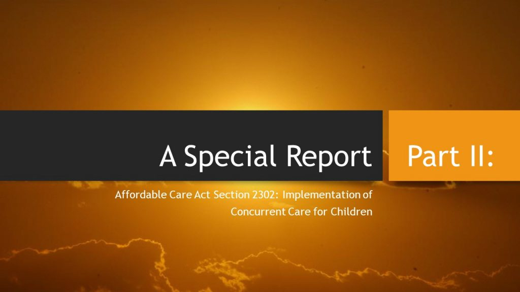 Summary Report of Concurrent Care for Children